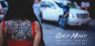 QUICK MONEY - Word Life x Accomplice x Marcos Davila