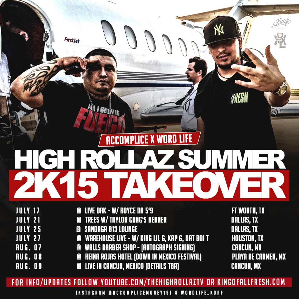 HIGH ROLLAZ (ACCOMPLICE X WORD LIFE) SUMMER TOUR