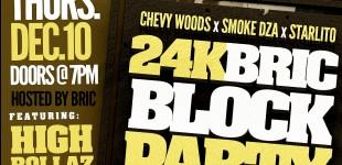 HIGH ROLLAZ X CHEVY WOODS X SMOKE DZA X STARLITO - DEC 10TH