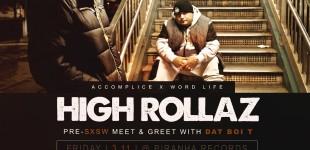 HIGH ROLLAZ MEET & GREET (3/11, 3/12)