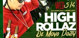 HIGH ROLLAZ DE MAYO 2016