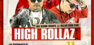HIGH ROLLAZ LIVE @ DALLAS KUSH CLUB