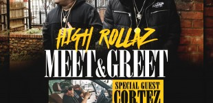 HIGH ROLLAZ MEET & GREET - 11.9.15