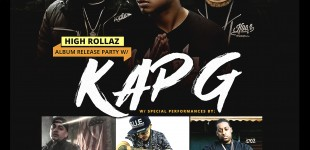 HIGH ROLLAZ ALBUM RELEASE PARTY W KAP G