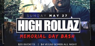 HIGH ROLLAZ MEMORIAL DAY BASH